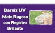 submenu B UV Mate Rugoso con registro brillante